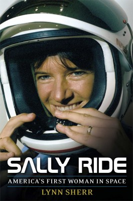 The new biography about Sally Ride written by Lynn Shear.