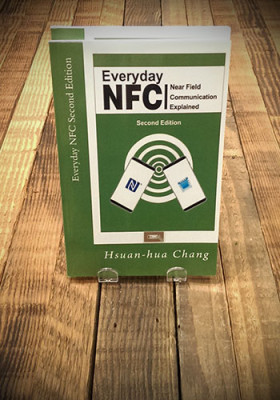 Everyday NFC Explained by Hsuan-Hua Chang.